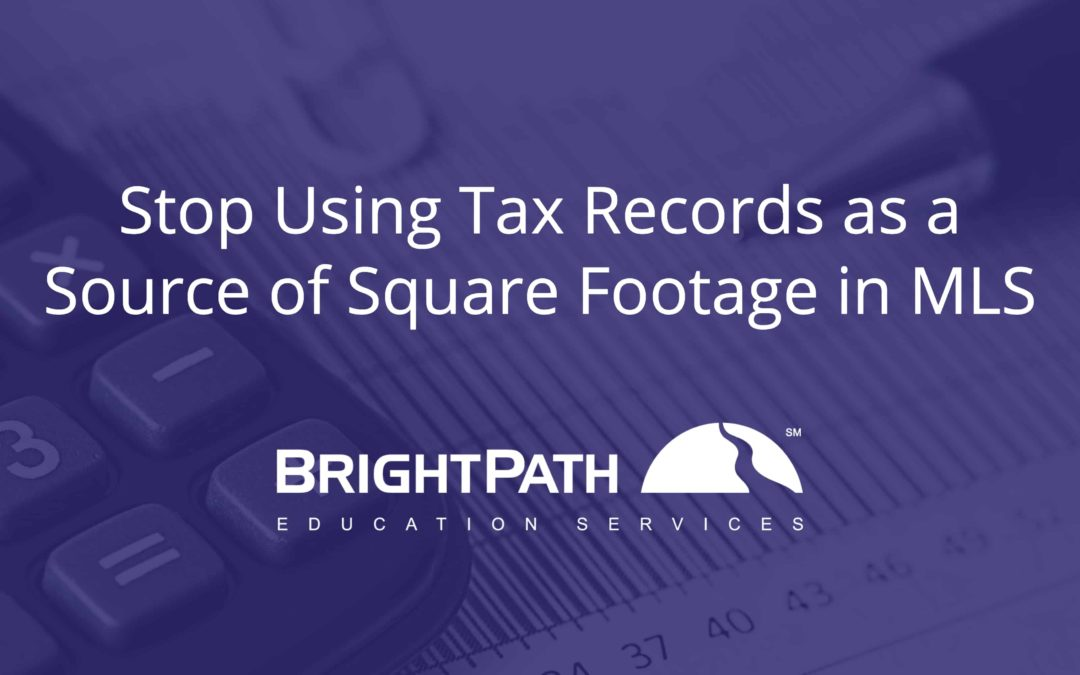 Stop Using Tax Records as a Source of Square Footage in MLS