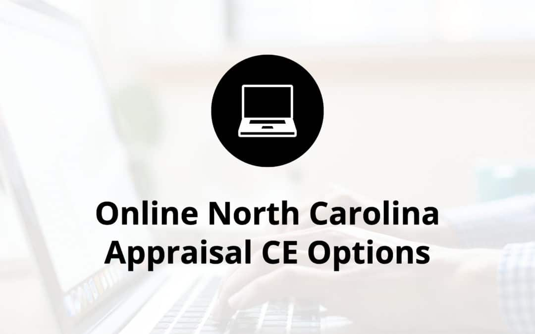 Online North Carolina Appraisal CE Options