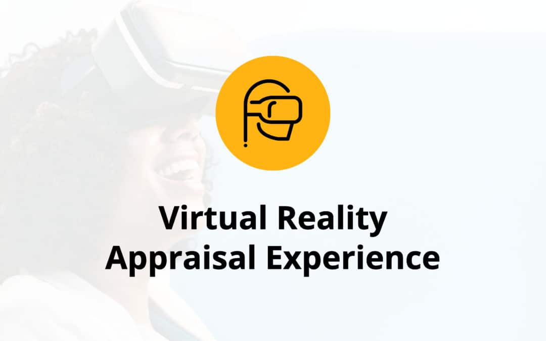 Virtual Reality Appraisal Experience