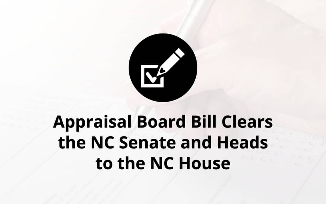 Appraisal Board Bill Clears the NC Senate and Heads to the NC House