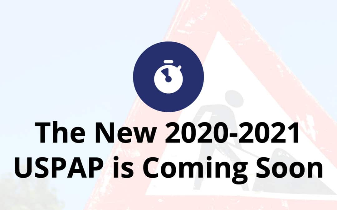 The New 2020-2021 USPAP is Coming Soon